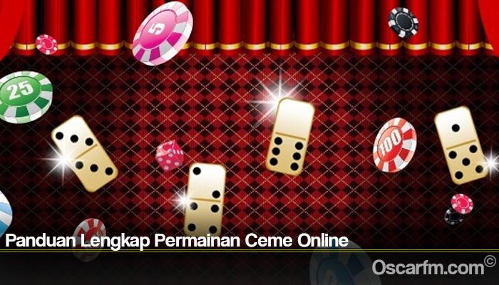 Panduan Lengkap Permainan Ceme Online